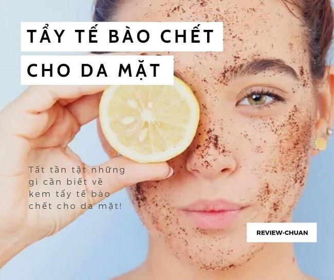 tẩy tế bào chết là bước cần thiết trong làm sáng da mặt